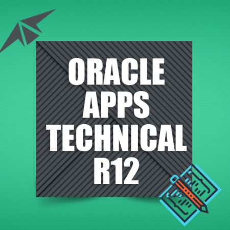 Oracle APPS TECHNICAL R12