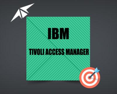 IBM TIVOLI ACCESS MANAGER