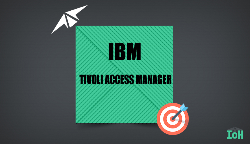 TIVOLI ACCESS MANAGER