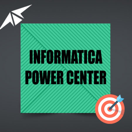 INFORMATICA POWER CENTER