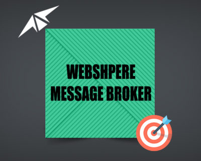 IBM WEB SHPERE MESSAGE BROKER