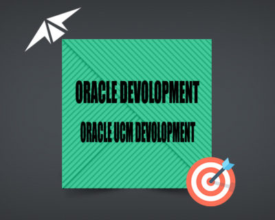 ORACLE UCM DEVOLOPMENT